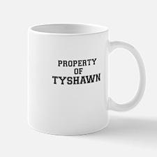 Property of TYSHAWN Mugs