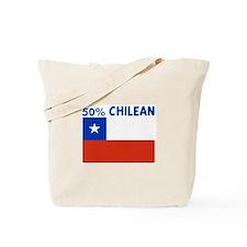 50 PERCENT CHILEAN Tote Bag
