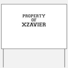Property of XZAVIER Yard Sign