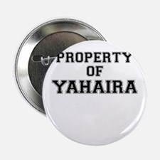 "Property of YAHAIRA 2.25"" Button (100 pack)"