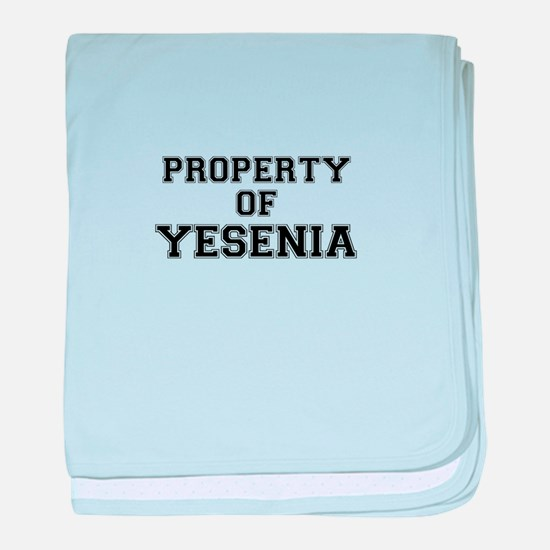 Property of YESENIA baby blanket