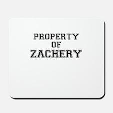 Property of ZACHERY Mousepad