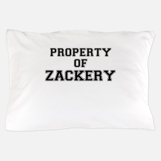 Property of ZACKERY Pillow Case