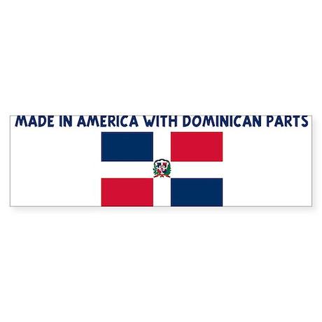 MADE IN AMERICA WITH DOMINICA Bumper Sticker