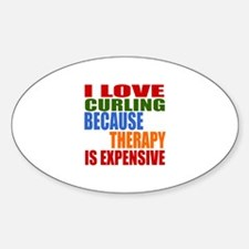I Love Curling Because Therapy Is E Decal