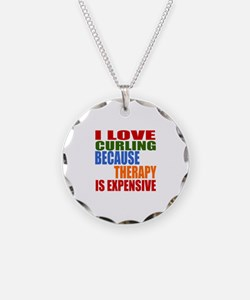 I Love Curling Because Thera Necklace