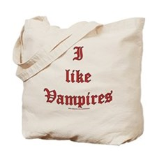 I like vampires Tote Bag