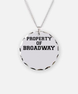 Property of BROADWAY Necklace