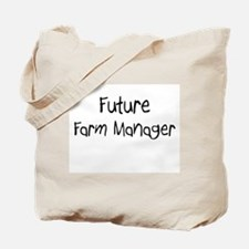 Future Farm Manager Tote Bag