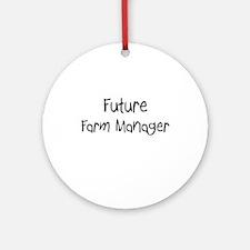 Future Farm Manager Ornament (Round)