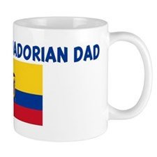 I LOVE MY ECUADORIAN DAD Mug