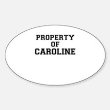Property of CAROLINE Decal