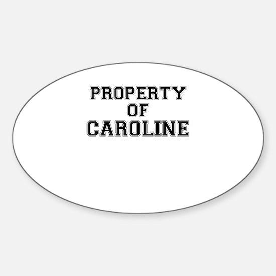 Property of CAROLINE Decal