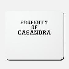 Property of CASANDRA Mousepad