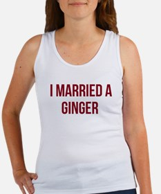 I Married A Ginger Tank Top