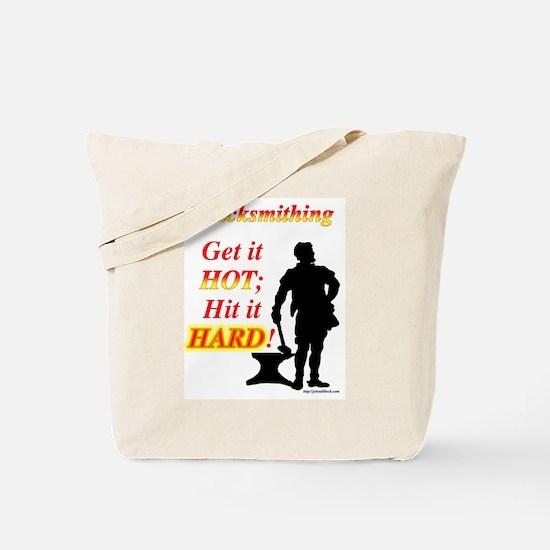 Get it hot Hit it hard Tote Bag