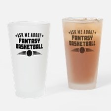 Ask Me About Fantasy Basketball Drinking Glass