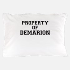 Property of DEMARION Pillow Case