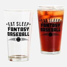 Eat Sleep Fantasy Baseball Drinking Glass