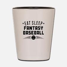 Eat Sleep Fantasy Baseball Shot Glass