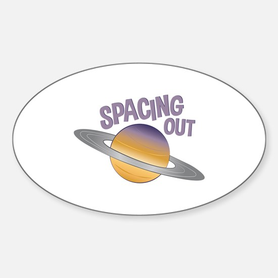 Spacing Out Decal