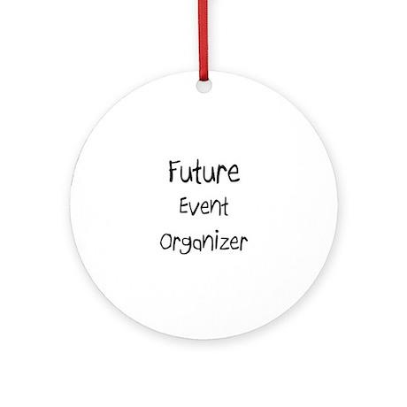 Future Event Organizer Ornament (Round)