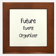 Future Event Organizer Framed Tile
