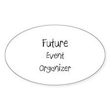 Future Event Organizer Oval Decal
