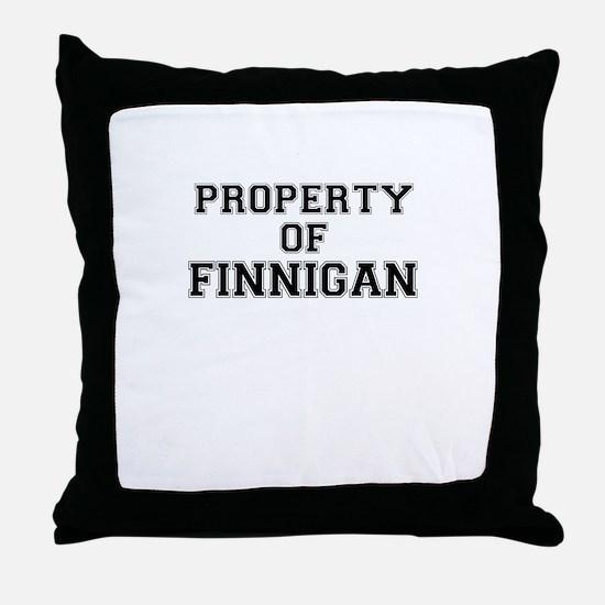 Property of FINNIGAN Throw Pillow