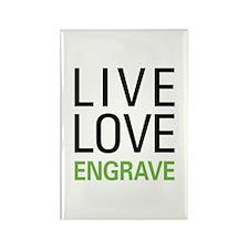 Live Love Engrave Rectangle Magnet