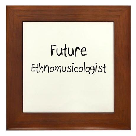 Future Ethnomusicologist Framed Tile