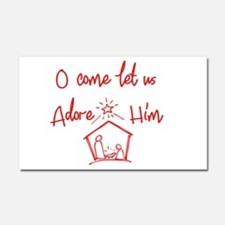 O come let us Adore Him Car Magnet 20 x 12