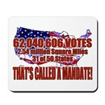 Bush Country USA Mandate Mousepad