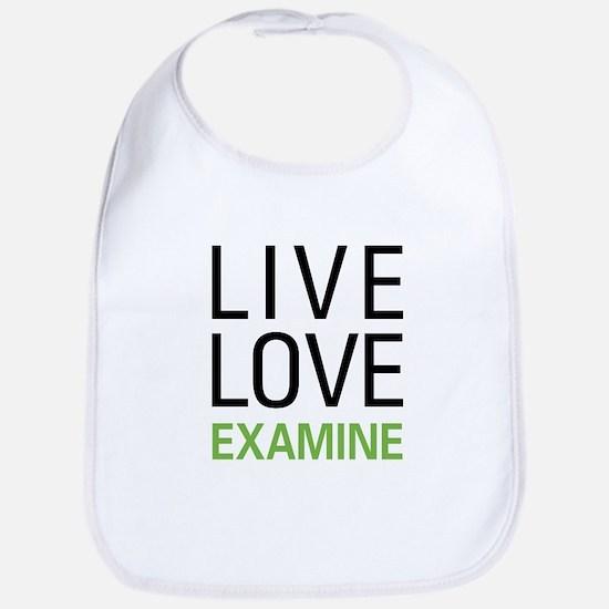 Live Love Examine Bib