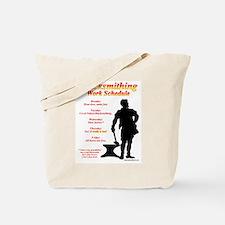 Blacksmithing Work Schedule Tote Bag