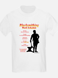 Blacksmithing Work Schedule T-Shirt