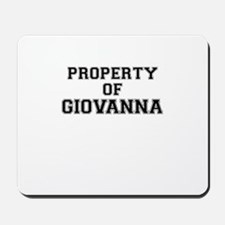 Property of GIOVANNA Mousepad