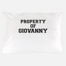 Property of GIOVANNY Pillow Case