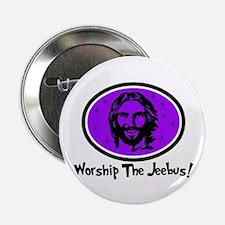 "Worship The Jeebus 2.25"" Button"