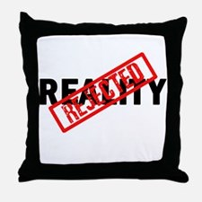 Reality REJECTED Throw Pillow