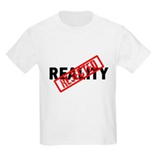 Reality REJECTED T-Shirt