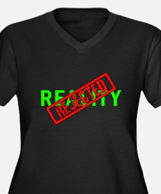 Reality REJECTED Women's Plus Size V-Neck Dark T-S