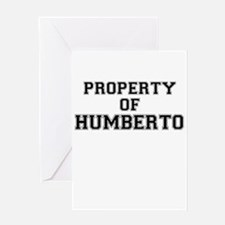 Property of HUMBERTO Greeting Cards