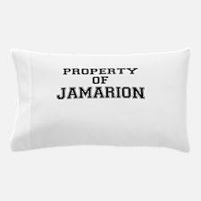 Property of JAMARION Pillow Case
