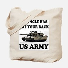 My Uncle Has Got Your Back Tote Bag