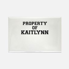 Property of KAITLYNN Magnets