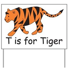 T is for Tiger Yard Sign