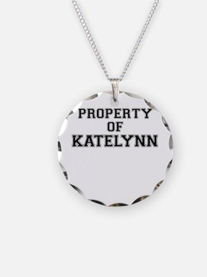 Property of KATELYNN Necklace