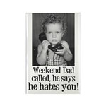 Weekend Dad Rectangle Magnet