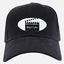Life is a movie, Direct it well - Baseball Hat